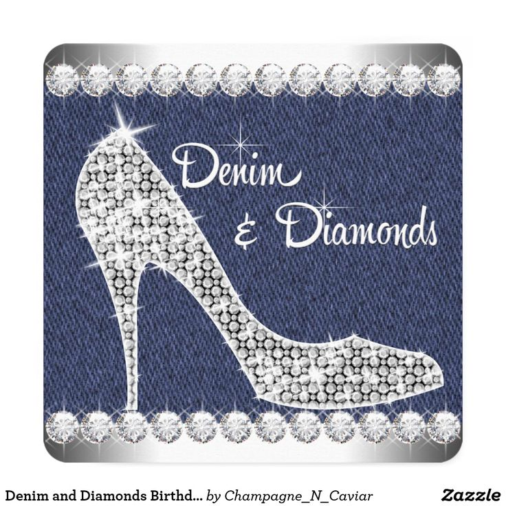 Denim and Diamonds Birthday Party Card Elegant sparkling diamond high heel shoes blue denim and diamonds birthday party invitations. This adorable denim and diamond birthday party invitation is perfect for a sweet sixteen birthday party, Quinceanera, girl and womans any number birthday party invitations, or denim and diamond theme party or event. Add your details to the front and/or back by adding your event details, font style, font size & color, and wording.