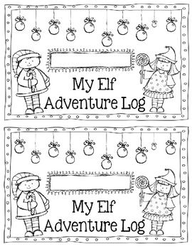 Elf on the shelf Adventure Log. This would be an awesome way to encourage students to write each day!!! They could write when they came in the classroom what they found the elf doing!!!