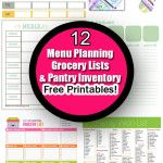 12 Menu Planning printables, Grocery Shopping Lists, and Pantry Inventory Free Printables