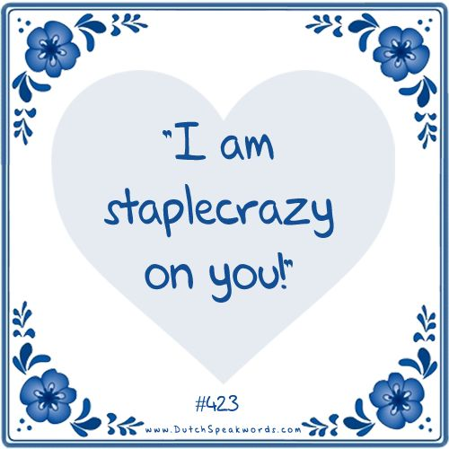 Dutch expressions in English: stapelverliefd #dutchdating