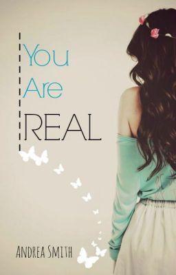 """Deberías leer """" You Are Real © """" en #Wattpad #novelajuvenil"""