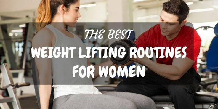 The Best Weight Lifting Routines For Women (Get Your Curves On!)