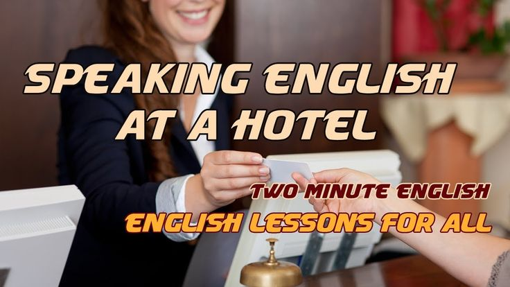 Hotel English - III. English for Tourists - Real English Conversations - http://quick.pw/1g17 #travel #tour #resort #holiday #travelfoodfair #vacation