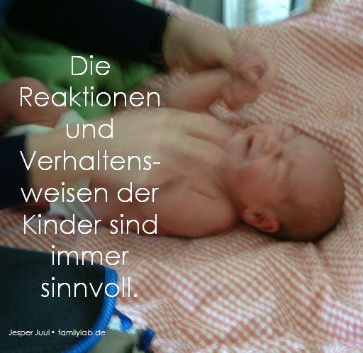 Die Reaktionen Und Verhaltens Weisen Der Kinder Sind Immer Sinnvoll. Jesper  Juul U2022 Familylab
