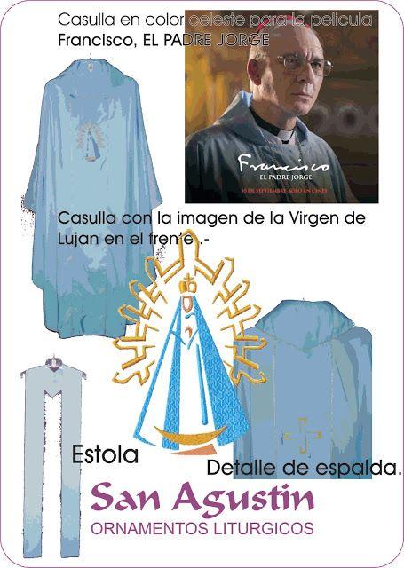 San Agustin Ornamentos Litúrgicos - Argentina: Casulla color celeste confeccionada para la pelicu...
