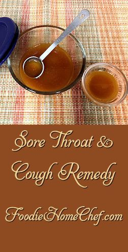 Sore Throat & Cough RemedyFoodie Home Chef