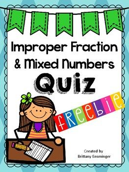 FREEBIE!!!I have created a 20 question quiz to assess students' mastery on understanding improper fractions and mixed numbers. The students will also be expected to convert between the two. There is a four part math task, visual models, and computation practice.