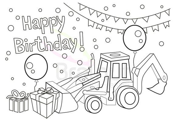 Birthday Coloring Pages Love Happy Birthday Color Pages Tractor Coloring Pa In 2021 Happy Birthday Coloring Pages Coloring Birthday Cards Coloring Pages For Boys