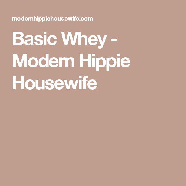 Basic Whey - Modern Hippie Housewife
