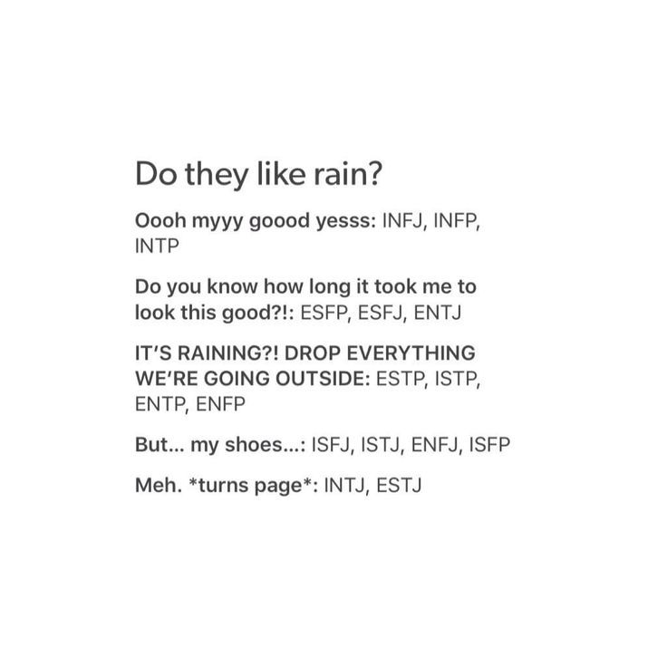 """474 Likes, 27 Comments - MBTI: INFJ + INTP (@16personalities) on Instagram: """"Omg yes I love rain so much, as long as I don't have to go outside. -INFJ"""""""