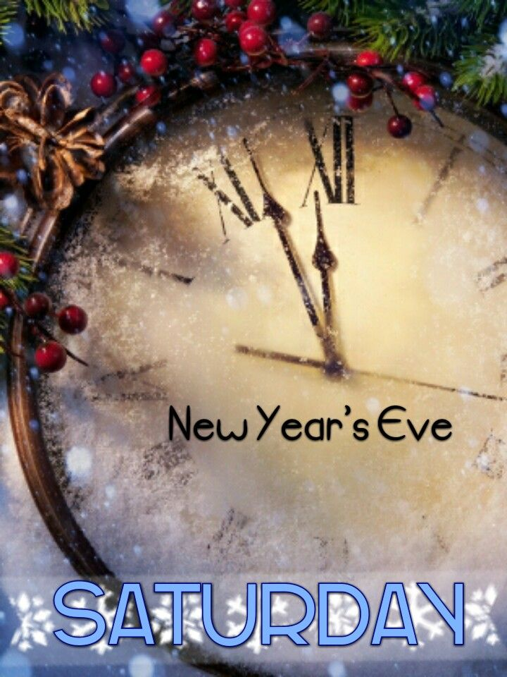 Saturday/New Year's Eve