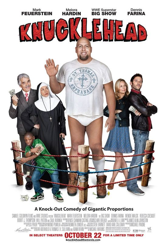 Knucklehead starring The Big Show