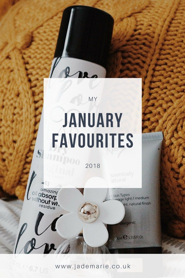 My January Favourites 2018