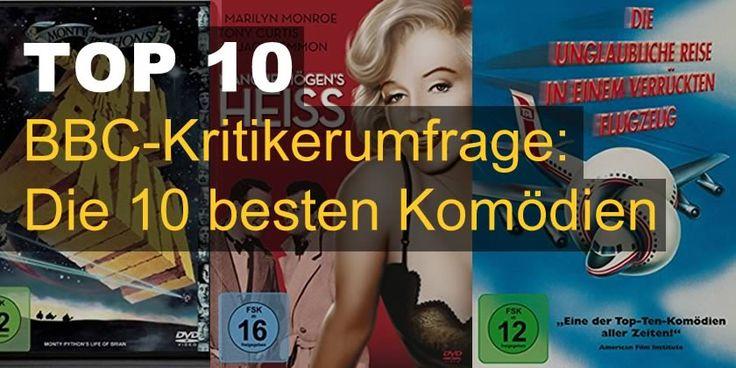 BBC-Kritikerumfrage: Die 10 besten Komödien.