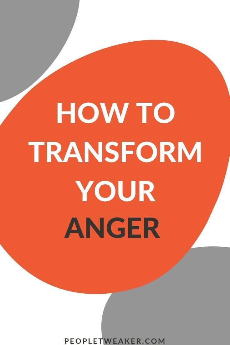 Learn How To Transfer Anger Into Positive Change Transformation Angermanagement Changeyourlife Anger Positivity Finding Peace