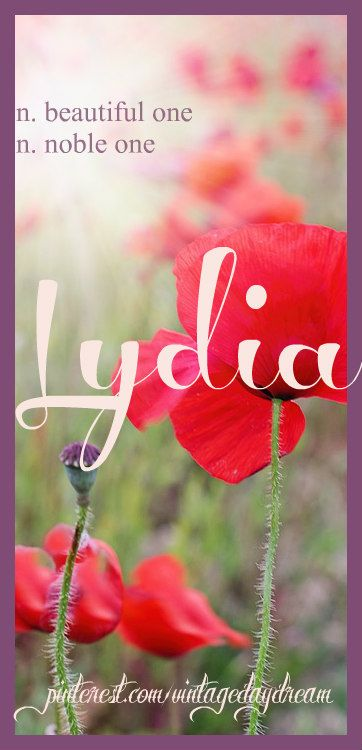 Baby Girl Name: Lydia. Meaning: Beautiful One; Noble One; From Lydia. Origin: Greek. https://www.pinterest.com/vintagedaydream/baby-names-by-me-vintagedaydream/?eq=bab&etslf=6169