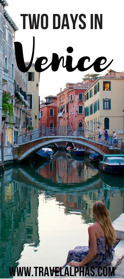 Two Days in Venice, Italy: A Perfect Itinerary - Travel Alphas - http://www.travelalphas.com