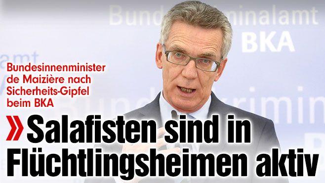 http://www.bild.de/politik/inland/thomas-de-maiziere/salafisten-in-asylheimen-aktiv-42867276.bild.html