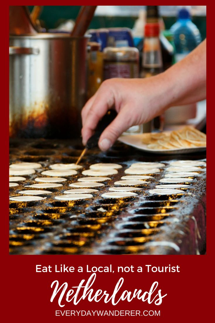 14 Foods you MUST try when you visit the Netherlands | Netherlands | Dutch Food | Holland | Poffertjes | Amsterdam | Eat like a local | Foodie | World Traveler | Travel | Travel Blog | Travel Blogger | Food to try | Traveler not Tourist | Pancakes