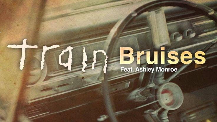 Train - Bruises (feat. Ashley Monroe)