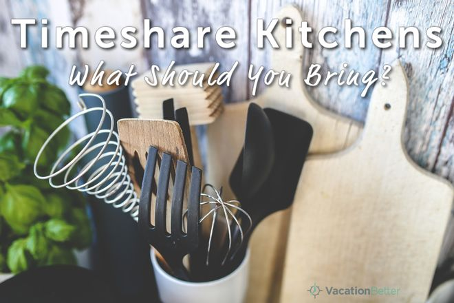 Packing for vacation? Here's what you should bring when you're headed to your timeshare.   Vacationbetter.org   #travel #cooking #meal