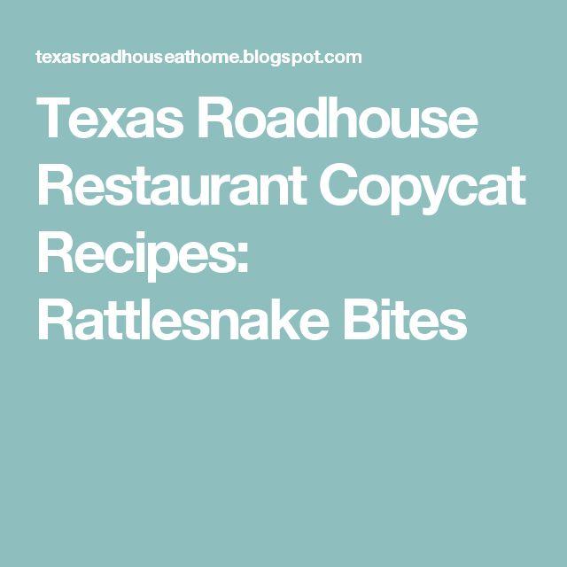 Texas Roadhouse Restaurant Copycat Recipes: Rattlesnake Bites