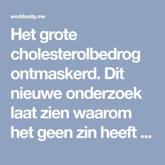 Het grote cholesterolbedrog ontmaskerd. Dit nieuwe onderzoek laat zien waarom het geen zin heeft om statines te slikken