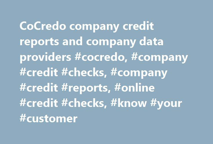 CoCredo company credit reports and company data providers #cocredo, #company #credit #checks, #company #credit #reports, #online #credit #checks, #know #your #customer http://maryland.remmont.com/cocredo-company-credit-reports-and-company-data-providers-cocredo-company-credit-checks-company-credit-reports-online-credit-checks-know-your-customer/  # CoCredo Company credit reports Essential insight Award winning 256 million companies Simple & easy to use Oxford Children s Hospital Charity Golf…