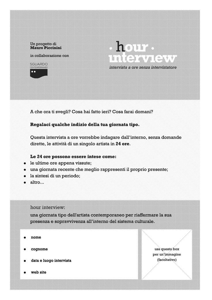 #Form ITA, front. Il form è richiedibile all'e-mail: hourinterview@gmail.com . Previa presentazione di un Portfolio dell'artista richiedente.  #hourinterview