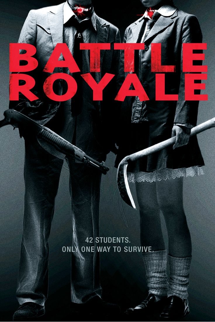 Battle Royale movie. 42 students. Only one way to survive.