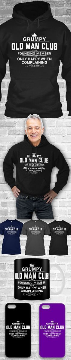 Grumpy Old Man Club Shirts! Click The Image To Buy It Now or Tag Someone You Want To Buy This For.  #grumpyoldmanclub