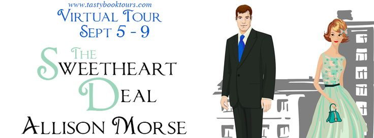 Born to Read Books: TOUR-REVIEW-GIVEAWAY-THE SWEETHEART DEAL-ALLISON MORSE