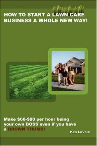 "How to start a Lawn Care Business - information and resources on starting a lawn care business and earning $60-$80 per man per hour. This ebook is not about how to create the biggest, hottest, fastest or sexiest landscape -firm- on the planet. It's a powerful, simple ""how to"" for creating a profitable, simple, fun landscape -management- company that works for you and your clients, allows you to eventually ""step back"" and manage instead of physica..."