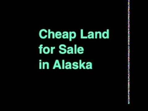Cheap Land for Sale in Alaska Cheap Land for Sale in Alaska! http://www.CheapLands.com offers many properties whose use include cheap land, cheapest land, affordable land, land with owner financing / seller financing, land deals, as well as including land for sale by owner (FSBO).  Cheap Land for Sale in Alaska – 10 Acres for Sale in Anchorage, AK 99501 Cheap Land for Sale in Alaska – 10 Acres for Sale in Anchorage, AK 99501  (For Testing Only)  * There will be no delinquent back year taxes…