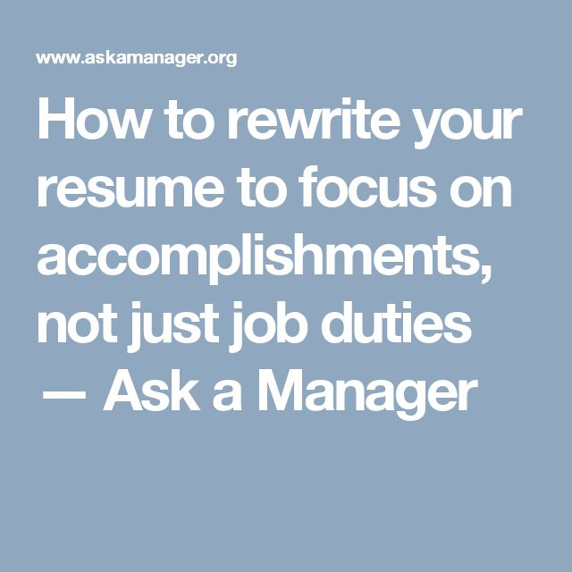 How To Rewrite Your Resume To Focus On Accomplishments, Not Just   Rewrite  My Resume  Rewrite My Resume