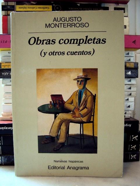 Augusto Monterroso - Obras completas