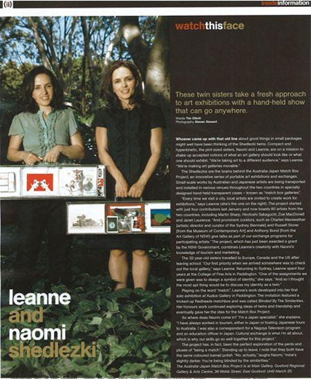 Tim Elliot, 'Watch This Face – Leanne Shedlezki and Naomi Shedlezki', the(sydney)magazine, issue 47, Sydney Morning Herald, March 2007, p32