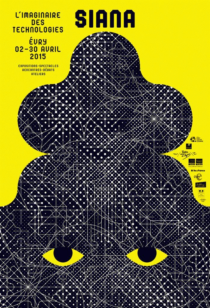 Siana 2015, L'imaginaire des technologies, Evry #festival https://fr.pinterest.com/igreka2n/festival/