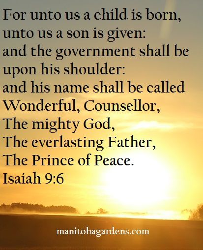 MANITOBA GARDENS: Scripture Picture Sunday # 19 Isaiah 9:6