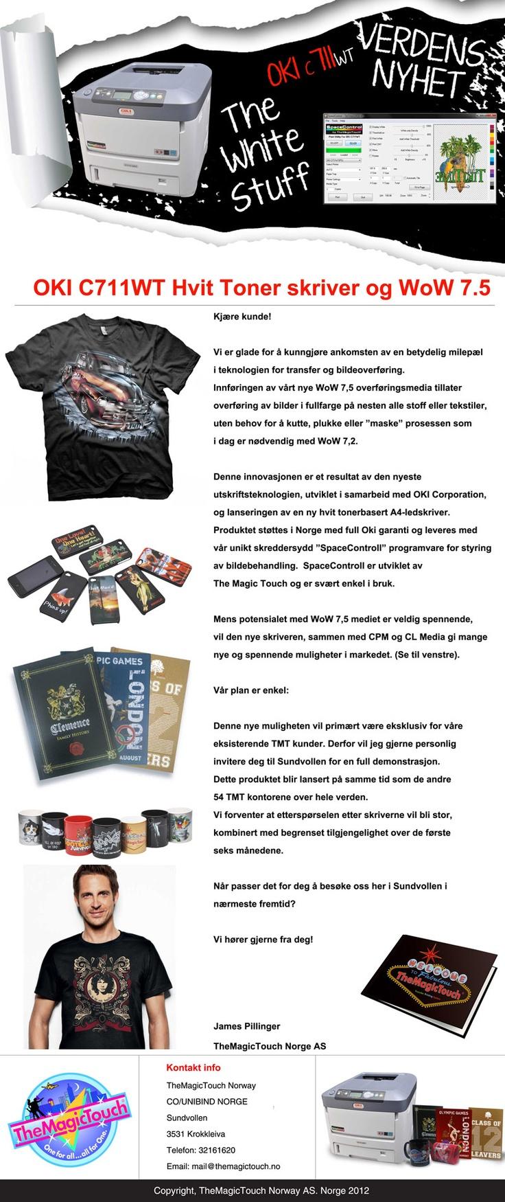 OKI C711WT Hvit Toner skriver og WoW 7.5    Okotber kampanje 2012    http://www.themagictouch.no
