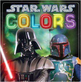 Star Wars: Colors (Star Wars Board Books): Scholastic: 9780545609197: Amazon.com: Books