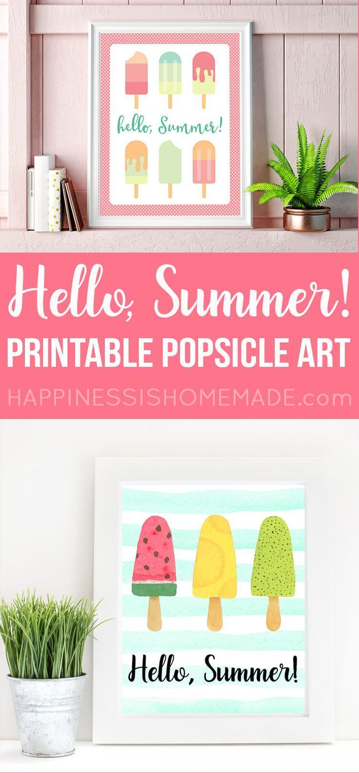 Free Printable Hello, Summer! popsicle art prints! Two different options to choose from! via @hiHomemadeBlog