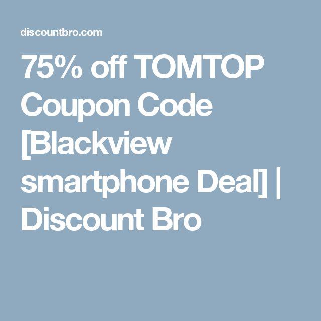 75% off TOMTOP Coupon Code [Blackview smartphone Deal] | Discount Bro