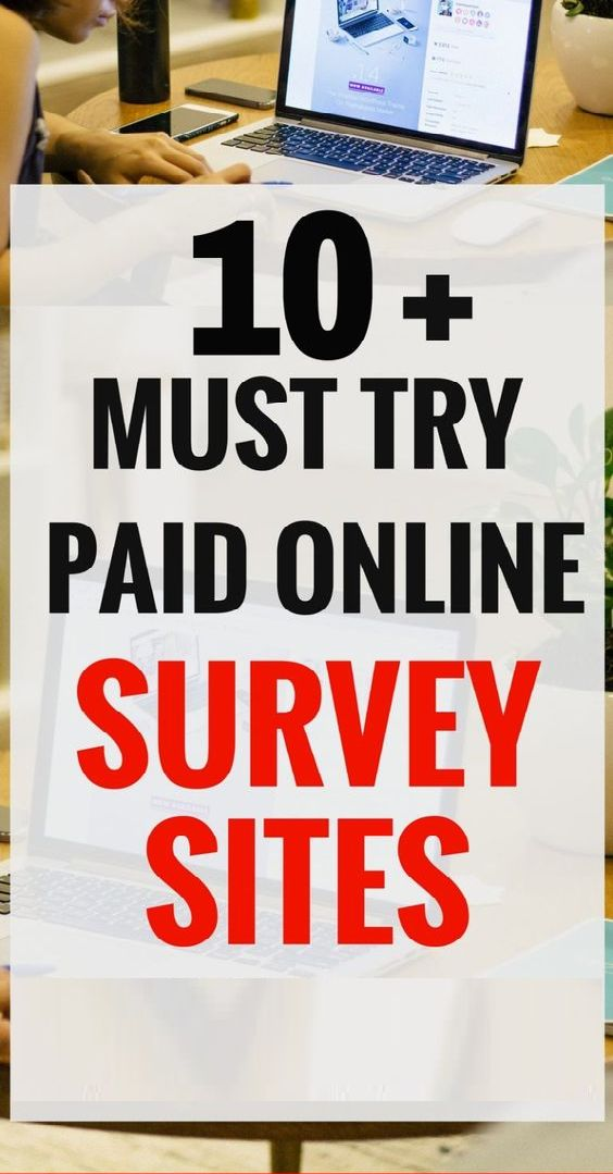 Click the image to access 10+ must try paid online surveys sites.