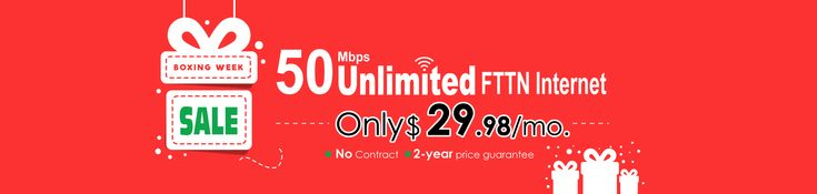 See all the incredible offers from CanNet Telecom Inc on this Boxing Week. Get 50M FTTN Internet Plans only at $29.98/m. Offer is available for all Ontario Users. It is the high to Switch to Cannet Telecom.