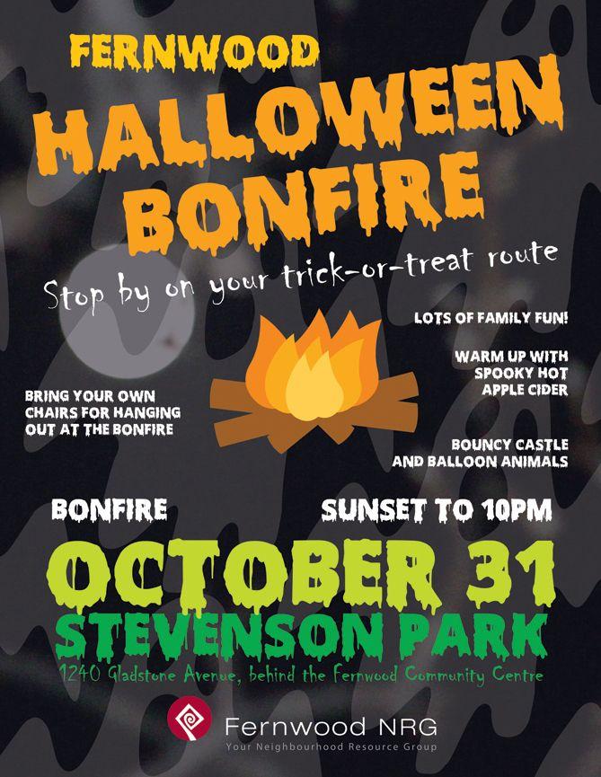 Fernwood Halloween Bonfire - October 31, 2014  William Stevenson Park, sunset to 10pm  http://fernwoodnrg.ca/fernwood-halloween-bonfire-2014/