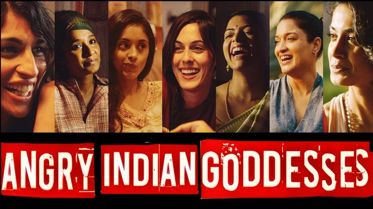 Angry Indian Goddesses | Releasing: 27-Nov-2015 | Sandhya Mridul, Tannishtha Chatterjee, Sarah-Jane Dias, Anushka Manchanda