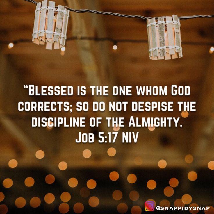 Ah, I am feeling so blessed! Are you? #discipline #blessed #BlessedAndGrateful #bible #BibleStudy #bibleverse #BibleVerses #GodsWord #job #niv #AlmightyGod #GodIsGood #GodIsLove #TeamJesus #Christians #JesusIsLord #JesusChrist #JesusSaves