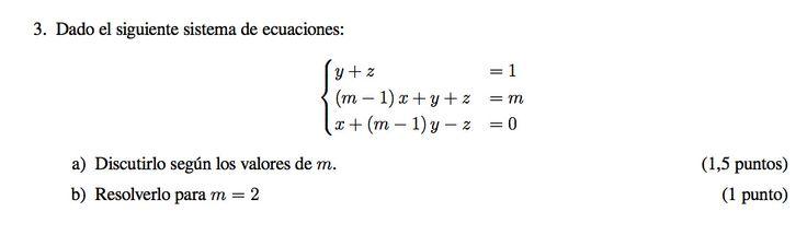 Ejercicio 3B 2012-2013 Julio. Propuesto en examen pau de Canarias. Matemática. Sistemas de ecuaciones.