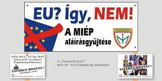 Deli Károly MIÉP Országos Alelnök blog oldala: EU? ÍGY NEM! KILÉPÜNK! MIÉP